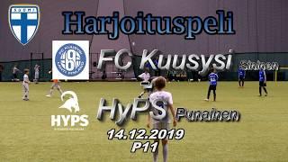 Harjoituspeli P11 FC Kuusysi Sininen vs HyPS Punainen 14.12.12019