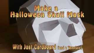 Papercraft Skull Halloween Mask - Last Minute Halloween Costume 2015 1080p