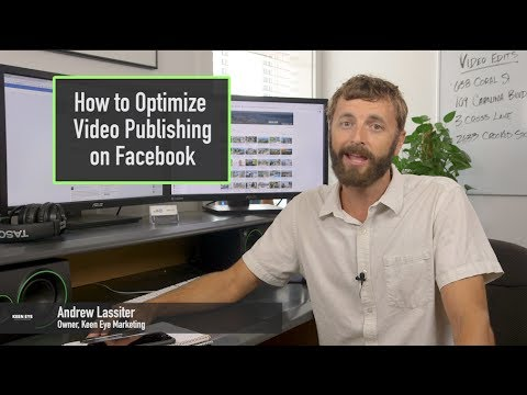 How to Publish Real Estate Videos on Facebook - 7 Tips from Keen Eye  Marketing