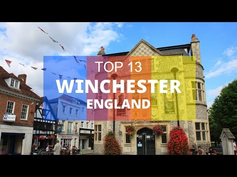 Top 13. Best Tourist Attractions in Winchester - England