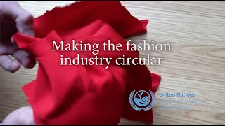 Making the fashion industry circular