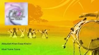 Attaullah Khan Essa Khailvi - Khat Tukre Tukre