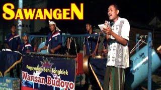 PENGAMEN SAWANGEN - TONGKLEK WARISAN BUDOYO | HIBURAN MURAH MERIAH MALAM MINGGU