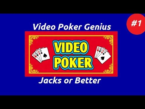 Video Poker Genius [Part 1] - Jacks Or Better