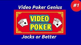 Video Poker Genius [Part 1] - Jacks or Better