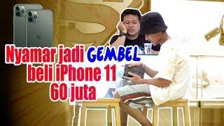 NYAMAR_JADI_GEMBEL_beli_I_PHONE_11_,_60_JUTA_Cash!!!
