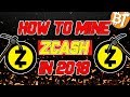 HOW TO MINE ZCASH IN 2018 #Tutorial