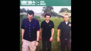 Trüby Trio - A Go Go - Extended Edit