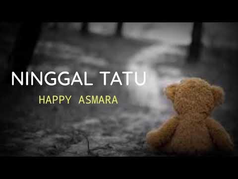 happy-asmara---ninggal-tatu-(-lirik-)