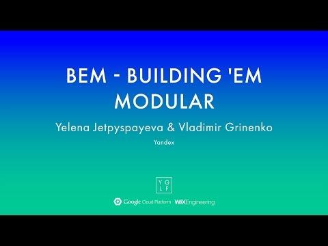 BEM - Building 'em modular