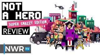 Not A Hero: Super Snazzy Edition Review (Video Game Video Review)