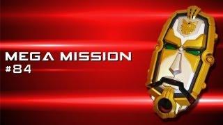Ranger Rants 84 Mega Mission