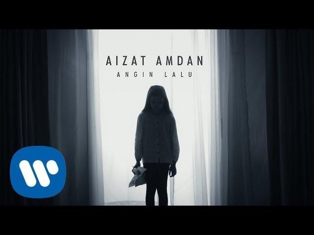 Aizat Amdan - Angin Lalu (Official Music Video)