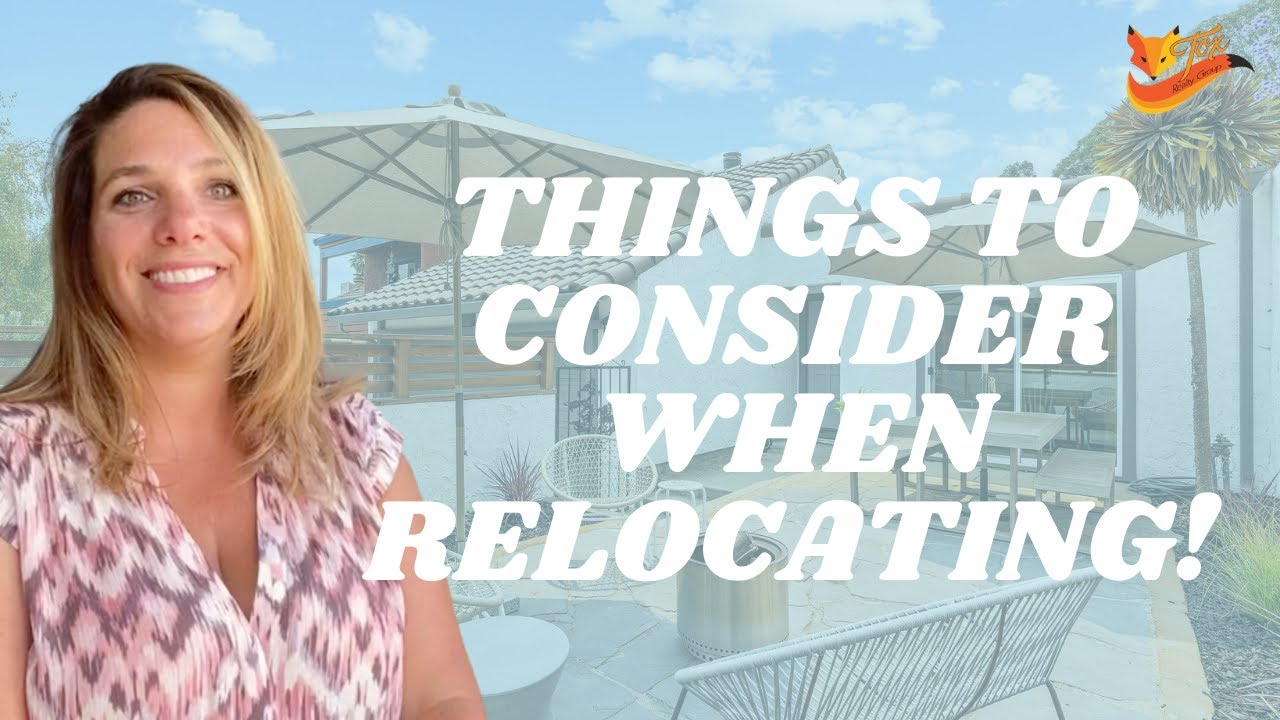 Things to Consider When Relocating!