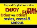 Avoid these common English mistakes (Other(s), enjoy, series, fun and funny.)