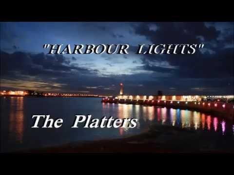 Harbour Lights. The Platters. Lyrics.