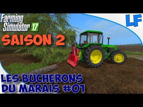 farming simulator 17 les b cherons du marais saison 2 episode 01 youtube. Black Bedroom Furniture Sets. Home Design Ideas