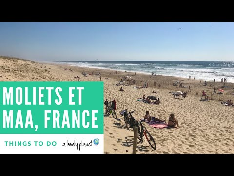 Best Outdoor Activities in Moliets-et-Maa, France