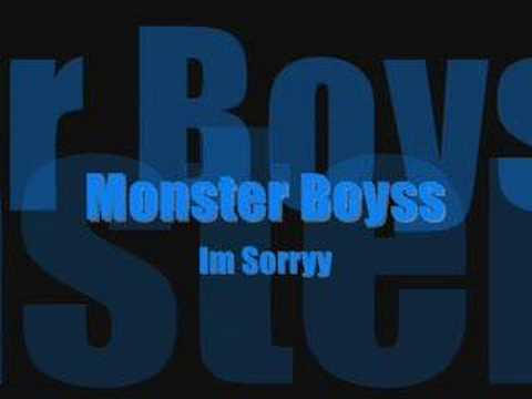 Monster Boys..Im Sorry..Tbc Tune Old Days