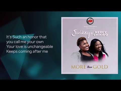 judikay---more-than-gold-ft.-mercy-chinwo-[lyrics]