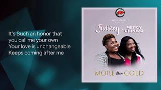judikay-more-than-gold-ft-mercy-chinwo-lyrics