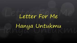 Download lagu Letter For Me - Hanyalah Untukmu
