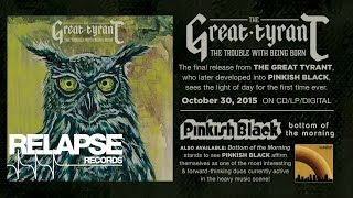 """THE GREAT TYRANT – """"Softly, Everyone Dies"""" (Official Track)"""