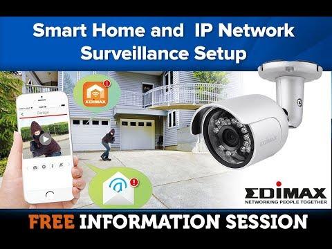 Edimax - Smart Home and  IP Network Surveillance Setup [22 September 2017]