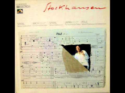 Karlheinz Stockhausen - Spiral - Pole - Version Elektronium Und Elektrochord