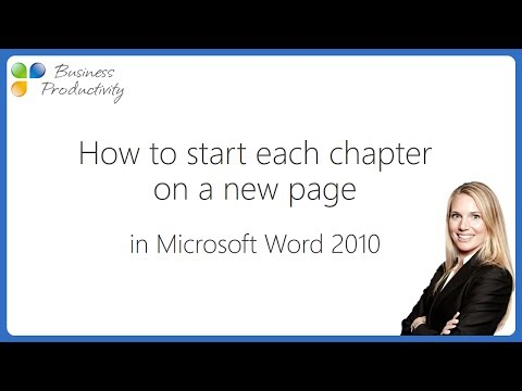 How to start each chapter on a new page in Microsoft Word 2010