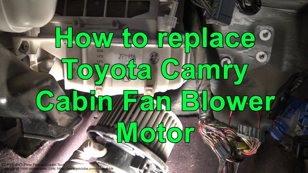 hight resolution of how to replace toyota camry cabin fan blower motor years 1991 to 2017