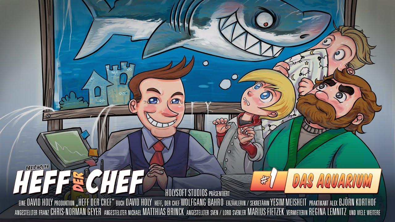 Heff der Chef - Episode 1 - Das Aquarium - Hörspiel komplett - YouTube