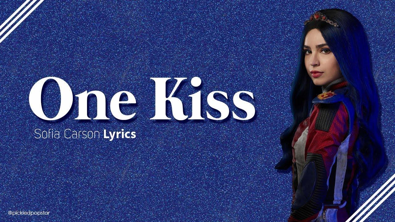 One Kiss - Sofia Carson (Lyrics) [From Disney's Descendants 3]