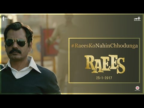 Raees Ko Nahi Chhodunga Main | Nawazuddin Siddiqui, Shah Rukh Khan | Releasing 25 January