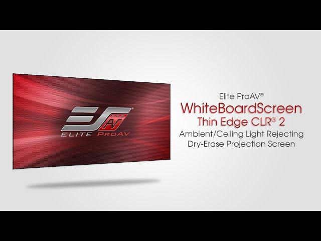 Elite ProAV® WhiteBoardScreen Thin Edge CLR® 2 | Ceiling Ambient Light Rejecting Whiteboard Screen