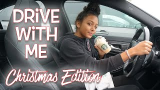 DRIVE WITH ME:  My Dad Yelled At Me - I'm Never Driving Again - Vlogmas Day 23