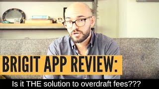 Brigit Review: Is it THE answer to overdraft fees and high rate loans??