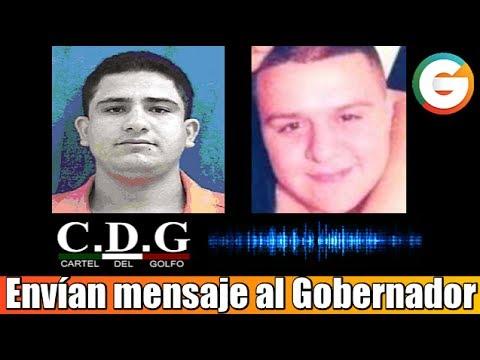 """""""El Betito"""" y """"El 28"""" del CDG envían mensaje al Gobernador de Tamaulipas"""