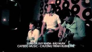 Song ca Duy Khiêm, Bảo Ngân - CAFEDO MUSIC