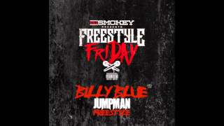 Billy Blue - Jumpman (Freestyle)