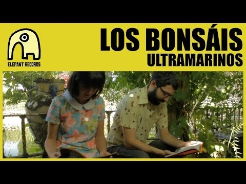LOS BONSÁIS - Ultramarinos [Official]