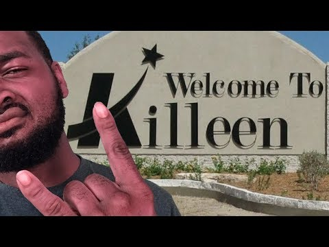 You're From Killeen/Fort   Hood If