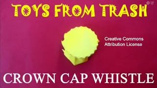 Crown Cap Whistle | Assamese | Sound Toy