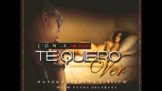 Jon.Z Te Quiero Ver Tapout Spanish Verison