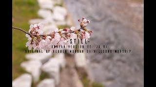 Still - Korean Hillsong (Reuben Morgan) feat. Ju Ri (Ju Pume) Romanization by Mark John Abo