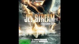 Jet Stream: Tödlicher Sog - [Trailer]