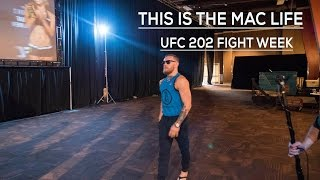 Unseen Backstage Footage of Conor McGregor during UFC 202's Fight Week #TheMacLife