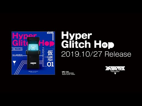 MRX-046 Hyper Glitch Hop 01