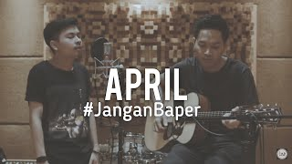 Download #JanganBaper Fiersa Bersari - April (Cover) Mp3