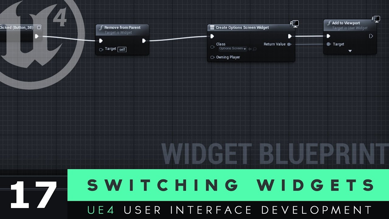 Switching Between Widgets - #17 Unreal Engine 4 User Interface Development  Tutorial Series